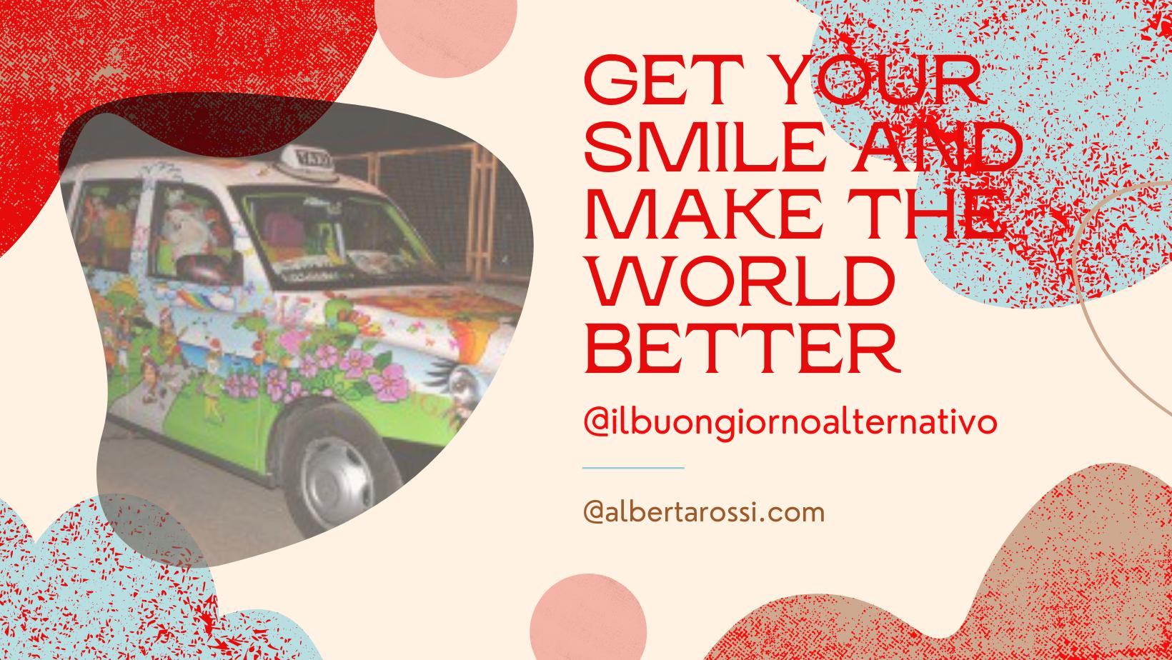 Prendi un tuo sorriso e fa migliore il mondo